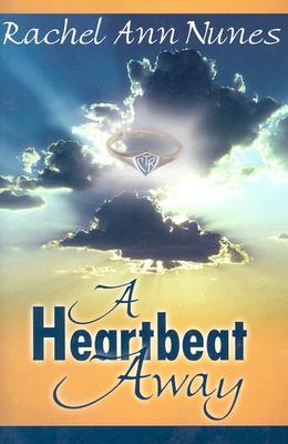 A Heartbeat Away, RACHEL ANN NUNES