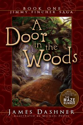 Image for A Door in the Woods (The Jimmy Fincher Saga, Bk. 1)