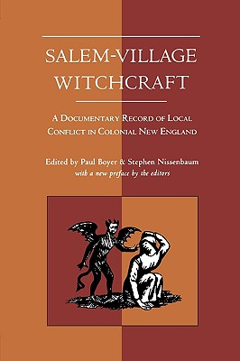 Image for Salem-Village Witchcraft: A Documentary Record of Local Conflict in Colonial New England