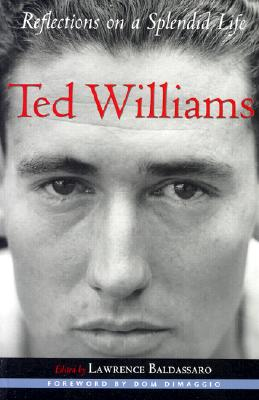 Image for Ted Williams: Reflections on a Splendid Life (Sportstown Series)