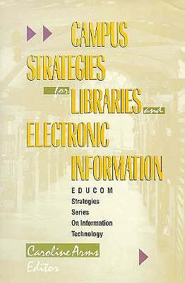 Image for Campus Strategies for Libraries and Electronic Information