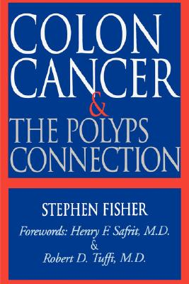 Image for COLON CANCER & THE POLYPS CONNECTION