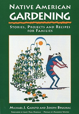 Image for Native American Gardening: Stories, Projects, and Recipes for Families