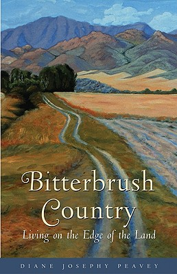 Bitterbrush Country: Living on the Edge of the Land, Peavey, Diane Josephy