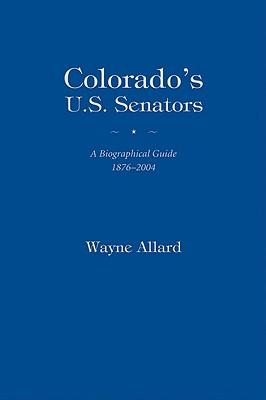 COLORADO'S U.S. SENATORS, WAYNE ALLARD