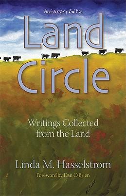 Image for Land Circle, Anniversary Edition: Writings Collected from the Land