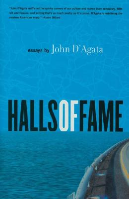 Halls of Fame: Essays, John D'Agata