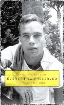 Image for Everything Preserved: Poems 1955-2005