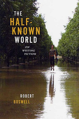 Image for Half-Known World: On Writing Fiction