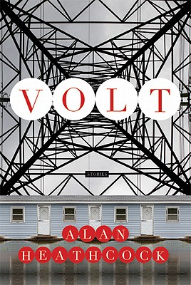 Volt: Stories, Heathcock, Alan