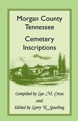 Image for Morgan County, Tennessee, Cemetery Inscriptions