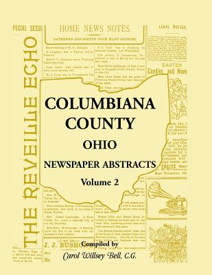 Image for Columbiana County, Ohio Newspaper Abstracts Volume 2