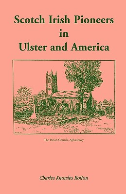 Image for Scotch Irish Pioneers in Ulster and America