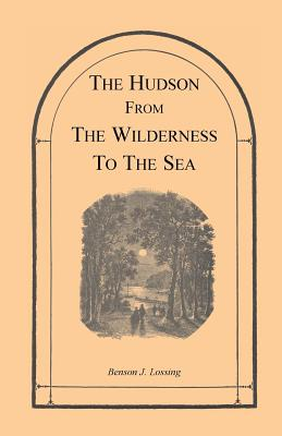 Image for The Hudson from the Wilderness to the Sea