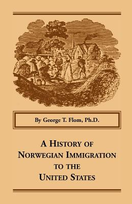 Image for A History of Norwegian Immigration to the United States