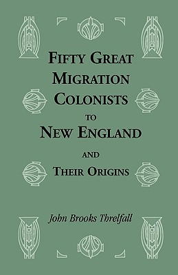 Image for Fifty Great Migration Colonists to New England & Their Origins