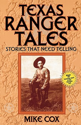 Image for Texas Ranger Tales: Stories That Need Telling