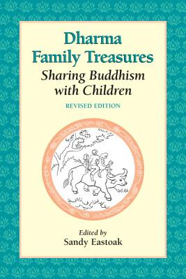 Image for Dharma Family Treasures: Sharing Buddhism with Children (Family & Childcare)