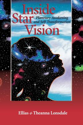 Image for Inside Star Vision: Planetary Awakening and Self-Transformation