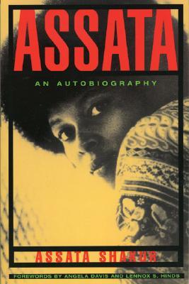 Assata: An Autobiography (Lawrence Hill & Co.), ASSATA SHAKUR