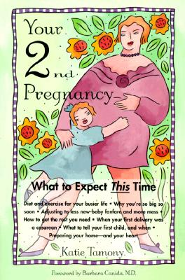 YOUR SECOND PREGNANCY, KATIE TAMONY