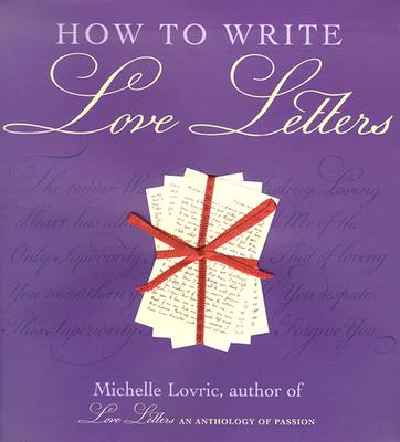 How to Write Love Letters, Lovric, Michelle