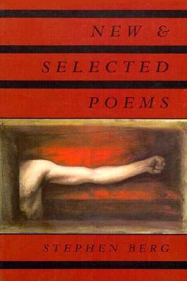 New & Selected Poems, Berg, Stephen