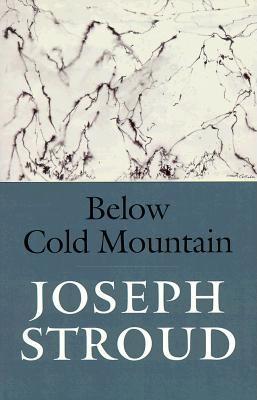Below Cold Mountain, Stroud, Joseph