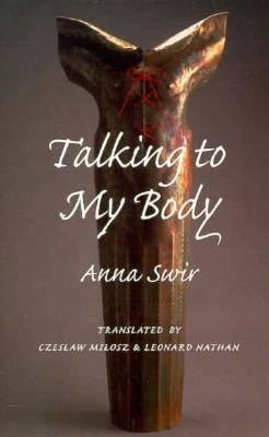 Talking to My Body, Swir, Anna