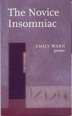 The Novice Insomniac, Warn, Emily