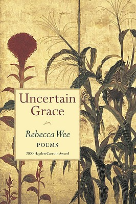 Image for Uncertain Grace (Hayden Carruth Award for New and Emerging Poets)