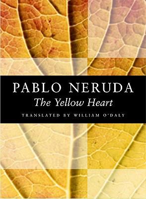 The Yellow Heart (Kagean Book), Neruda, Pablo