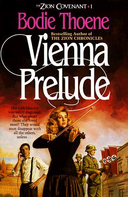 Image for Vienna Prelude (Zion Covenant/Bodie Thoene, Bk 1)