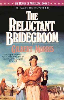 Image for The Reluctant Bridegroom (House of Winslow)