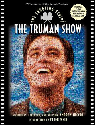 Image for The Truman Show : The Shooting Script (Newmarket Shooting Script Ser.)