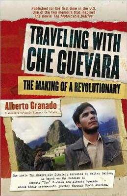 Image for Traveling with Che Guevara: The Making of a Revolutionary (Shooting Script)
