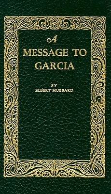 Image for A Message to Garcia (Little Books of Wisdom)