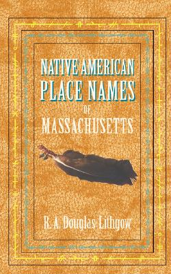 Native American Place Names of MA