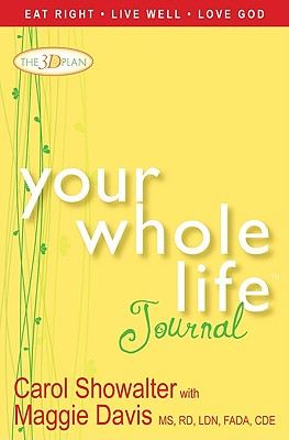 Image for Your Whole Life Journal: The 3D Plan