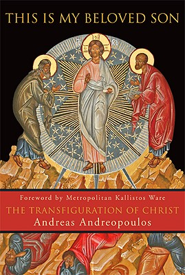 Image for This Is My Beloved Son: The Transfiguration of Christ