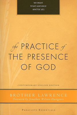 The Practice of the Presence of God (Paraclete Essentials), Lawrence Brother