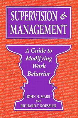 Image for SUPERVISION & MANAGEMENT: A Guide to Modifying Work Behavior