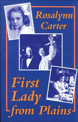 First Lady from Plains, Carter, Rosalynn