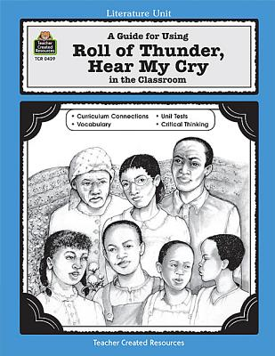 Image for A Guide for Using Roll of Thunder, Hear My Cry in the Classroom (Literature Units Series)