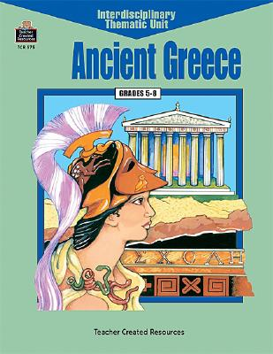 Image for Ancient Greece (Interdisciplinary Thematic Unit)