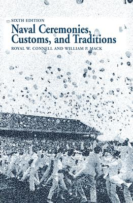 Image for Naval Ceremonies, Customs, and Traditions  (Blue and Gold Professional Series)