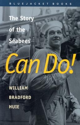 Image for Can Do!: The Story of the Seabees (Bluejacket Books)