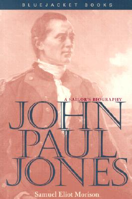 Image for John Paul Jones: A Sailor's Biography (Bluejacket Books)