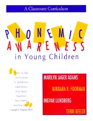 Image for Phonemic Awareness in Young Children: A Classroom Curriculum
