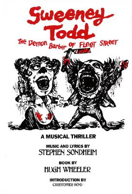 Image for Sweeney Todd: The Demon Barber of Fleet Street (Applause Libretto Library)